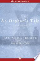 An Orphan s Tale
