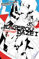 Kagerou Daze  Vol  1  light novel