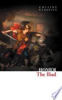 The Iliad Collins Classics