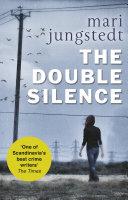 The Double Silence