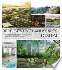 Representing Landscapes  Digital