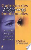 Guérison des blessures émotionnelles