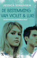 De Bestemming Van Violet En Luke