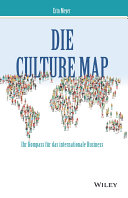 Die Culture Map - Ihr Kompass für das internationale Business