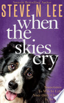 When The Skies Cry