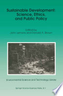 Sustainable Development  Science  Ethics  and Public Policy