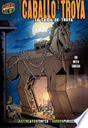 El caballo de Troya  The Trojan Horse