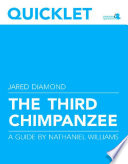 Quicklet On Jared Diamond's The Third Chimpanzee (CliffNotes-like Book Summary And Analysis) : between animals (including apes) and humans, and...