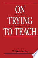On Trying To Teach
