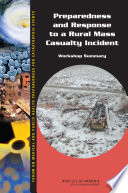 Preparedness And Response To A Rural Mass Casualty Incident