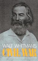 Walt Whitman s Civil War
