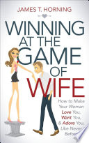 Winning at the Game of Wife
