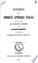 Intorno alla propriet   letteraria italiana e ad un opuscolo di Raffaele Carbone ragionamento dell avvocato Pasquale Stanislao Mancini