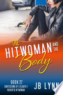 The Hitwoman And The Body