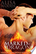 Marked by a Dragon (Fallen Immortals 8) Pdf/ePub eBook