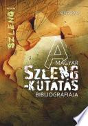 A magyar szlengkutatás bibliográfiája