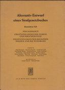 Alternativ-Entwurf Eines Strafgesetzbuches. Besonderer Teil
