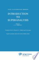 Introduction to Superanalysis