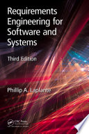 Requirements Engineering for Software and Systems, Third Edition