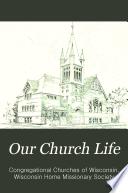 Our Church Life