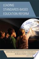 Leading Standards Based Education Reform