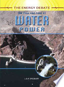 The Pros and Cons of Water Power