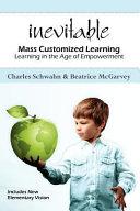 Inevitable  Mass Customized Learning