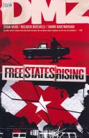 Free States Rising : the dmz to ensure that both...