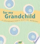 For My Grandchild