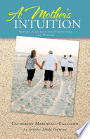 A Mother   s Intuition