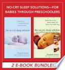 No Cry Sleep Solutions For Babies Through Preschoolers Ebook Bundle