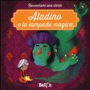 Aladino e la lampada magica  Ediz  a colori