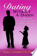 Dating Without A Daddy
