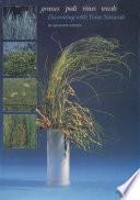 Grasses  Pods  Vines  Weeds