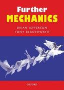 Further Mechanics