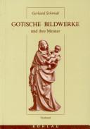 Gotische Bildwerke und ihre Meister
