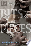 Bits & Pieces by Jonathan Maberry