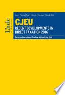 CJEU   Recent Developments in Direct Taxation 2016
