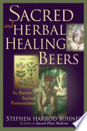Sacred and Herbal Healing Beers