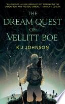 The Dream Quest Of Vellitt Boe