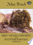 First violin concerto ; and, Scottish fantasy
