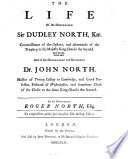 The Life of the Honourable Sir Dudley North  Knt