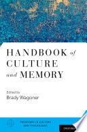 Handbook of Culture and Memory
