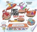 Fast Food  Gulp  Gulp