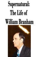 supernatural-the-life-of-william-branham