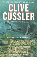 The Pharaoh's Secret : a ruthless powerbroker schemes to build...
