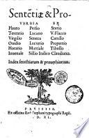 Sententiae & prouerbia ex Plauto Terentio Virgilio Ouidio ... Index sententiarum & prouerbiorum
