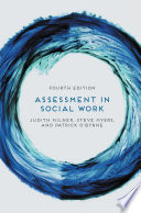 Assessment In Social Work : so much to consider that...