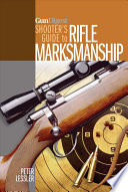 Gun Digest Shooter s Guide to Rifle Marksmanship