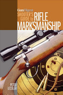 Gun Digest Shooter s Guide to Rifle Marksmanship